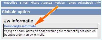 Klik in het scherm Globale opties op 'Persoonlijke informatie'.