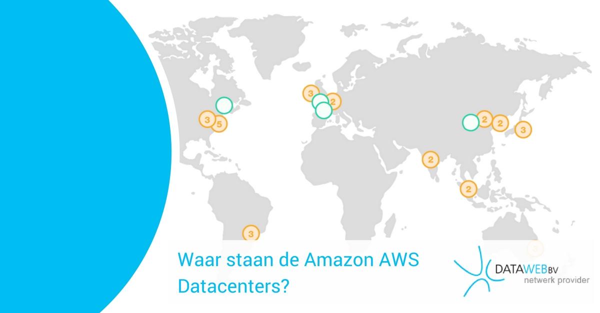 waar-staan-de-amazon-aws-datacenters