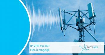 IP-VPN via 4G? Het is mogelijk